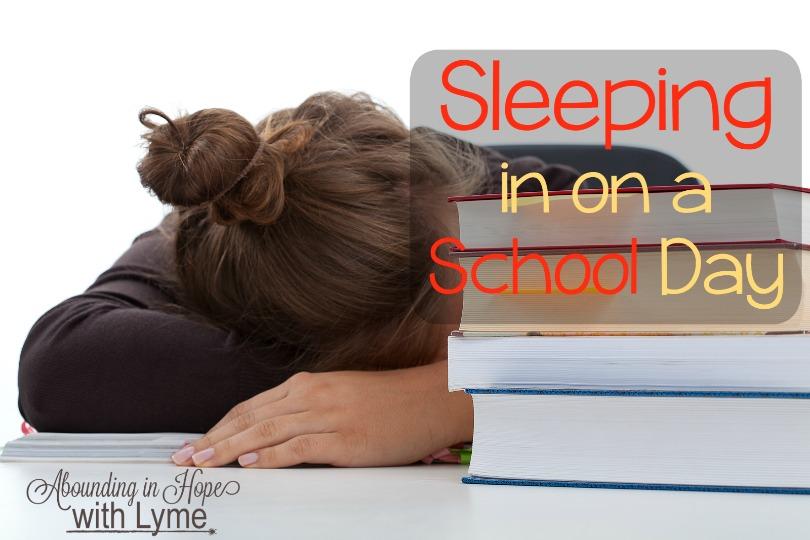 Sleeping in on a School Day