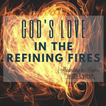 God's Love in the Refining Fires