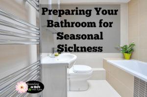 Preparing Your Bathroom
