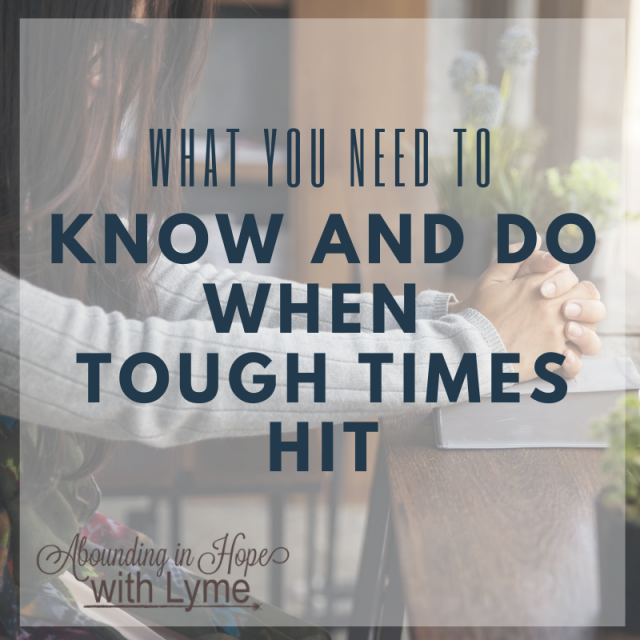 What to Know and Do When Tough Times Hit