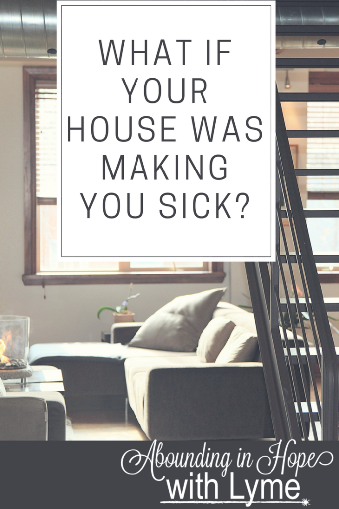 What if Your House Was Making you Sick