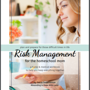 Risk Management for the Homeschool Mom