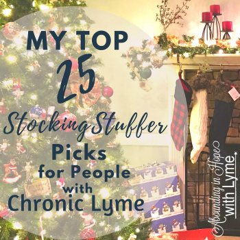 My Top 25 Stocking Stuffer Picks for People with Chronic Lyme
