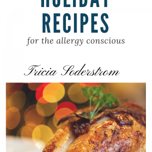 Holiday Recipes for the Allergy Conscious