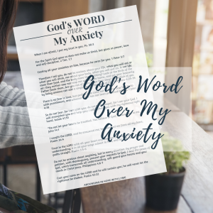 God's Word Over My Anxiety